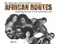 African Routes: Celebrating the Roots of Jazz and Brazilian Music (First Night)
