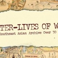 After Lives of War, The Southeast Asian Archive Over 30 Years