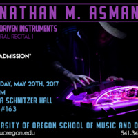Nathan M. Asman's First Doctoral Recital