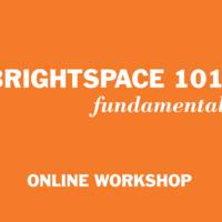 Brightspace 101: Fundamentals (online)