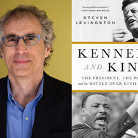 Writers LIVE: Steven Levingston, Kennedy and King: The President, The Pastor, and the Battle Over Civil Rights