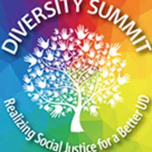 Diversity Summit: Realizing Social Justice for a Better UD