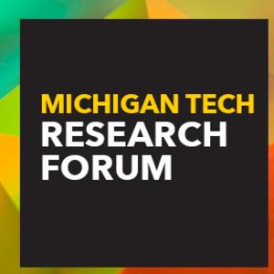 Michigan Tech Research Forum