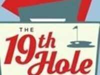 The 19th Hole Opening Night