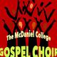 """""""Saved, Healed, Delivered!"""" – The McDaniel Gospel Choir in Concert"""
