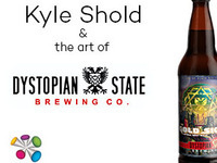 Kyle Shold and the Art of Dystopian State Brewing