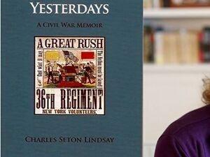 """Some of Our Yesterdays: A Civil War Memoir"""