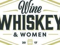 Wine, Whiskey and Women