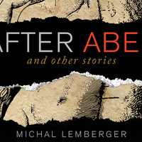 Jewish Studies Sunday Book Group: After Abel and Other Stories