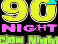"90s Night ""Glow Night In the Ballroom"""