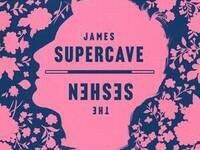 James Supercave / The Seshen