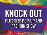 Knock Out: Plus Size Pop Up and Fashion Show