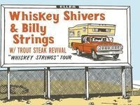 Billy Strings / Trout Steak Revival / Whiskey Shivers