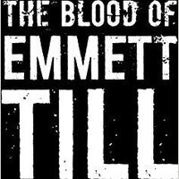 Book Discussion: The Blood of Emmett Till by Timothy Tyson