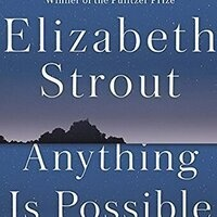Book Discussion: Anything is Possible by Elizabeth Strout
