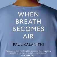 Book Discussion: When Breath Becomes Air by Paul Kalanithi