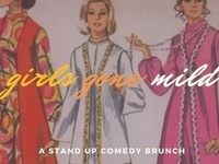 Girls Gone Mild: Stand Up Comedy Brunch