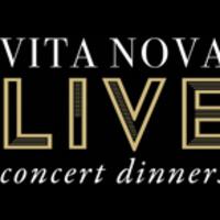 Vita Nova Live Concert Dinners
