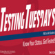 Testing Tuesday!