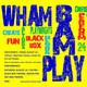 Wham! Bam! Play Slam!