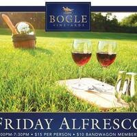 Bogle Vineyards Friday Alfresco