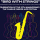 """""""Bird With Strings"""" Live 