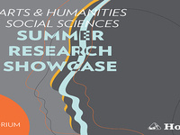 Arts & Humanities/Social Sciences Summer Research Showcase