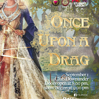 Pride Student Union: Once Upon A Drag