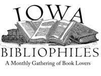 Iowa Bibliophiles 15th Anniversary with Guest Speaker Arthur Bonfield