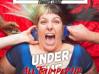 Under the Influence: All Trumped Up