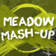 Meadow Mash-Up