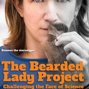 The Bearded Lady Project: Challenging the Face of Science