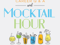 Career Q & A and Mocktail Hour