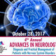 4th Annual Advances in Neurology: Diagnosis and Practical Management of Patients with Nervous System Disorders