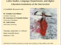 Latinx Studies, Language Departments, and Higher Education Institutions at the Intersection: A round table discussion hosted by Penn State's Latina/o Studies Speaker Series