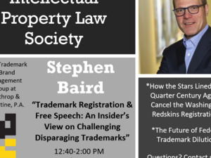 Intellectual Property Law Society Meeting with Stephen Baird