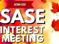 SASE General Interest Meeting