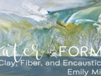 Water & Form – Clay, Fiber and Encaustic by artist Emily Miller