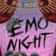 Big Mouth: Emo Night