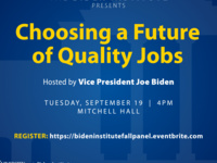 Biden Institute Presents: Choosing a Future of Quality Jobs