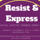 Resist & Express: A Social Justice Themed Open Mic