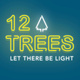 12 Trees: Let There Be Light