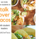 #TalkOverTacos: A New Student Forum