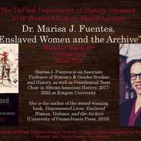 "Women's History Month Lecture: Dr. Marisa J. Fuentes, ""Enslaved Women and the Archive"""