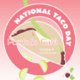 Dining Event | National Taco Day