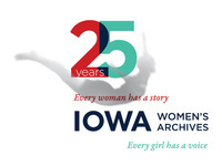Iowa Women's Archives Reunion, Open House, and Exhibition Tours
