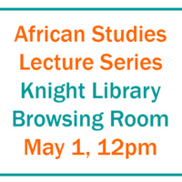 African Studies Lecture Series - Oil and the Licit Life of Capitalism in Equatorial Guinea