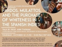 "7th Annual Charles A. Hale Lecture: ""Pardos, Mulattos, and the Purchase of Whiteness in the Spanish Indies"""