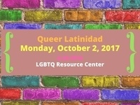 Latinx Heritage Month: Queer Latinidad