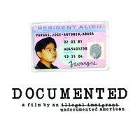 "Screening of ""Documented,"" featuring Jose Antonio Vargas"